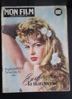 Rivista Brigitte Bardot il Mio Film N° 579 1957 ABE