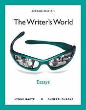 The Writer's World - Essays by Suneeti Phadke and Lynne Gaetz