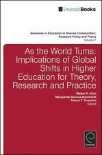 As the World Turns: Implications of Global Shifts in Higher Education for Theory