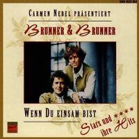 Brunner & Brunner Wenn du einsam bist-Stars und ihre Hits (1997) [CD]