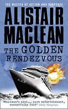 The Golden Rendezvous by Alistair MacLean (Paperback) Book, New