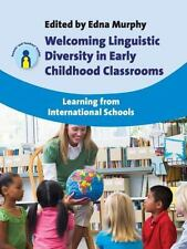 Welcoming Linguistic Diversity in Early Childhood Classrooms: Learning from Inte