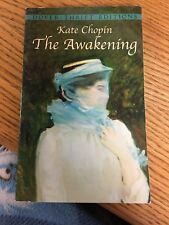 Dover Thrift Editions: The Awakening by Kate Chopin (1993, Paperback, Reprint)