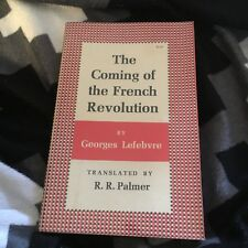 GEORGES LEFEBVRE. THE COMING OF THE FRENCH REVOLUTION. 0691007519