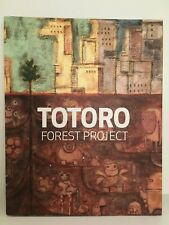 Totoro Forest Project - 2008 Studio Ghibli Miyazaki - Limited Run Art Catalog