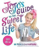 JoJo's Guide to the Sweet Life: #PeaceOutHaterz by JoJo Siwa | Hardcover Book |