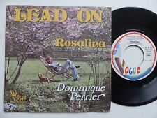 DOMINIQUE PERRIER Lead on Rosalina 45X 3127 Discotheque RTL