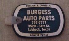 Vintage Burgess Auto Parts Lubbock Texas Key Fob Tag