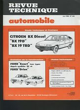 (33B) REVUE TECHNIQUE AUTOMOBILE CITROEN BX 19 D / FORD ESCORT ORION