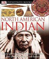 DK Eyewitness Books: North American Indian: Discover the Rich Cultures of: New