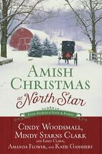 Amish Christmas at North Star: Four Stories of Love and Family by Flower, Amanda