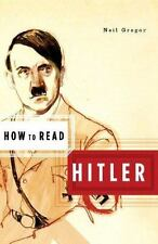 How to Read Hitler (How to Read) by Gregor, Neil