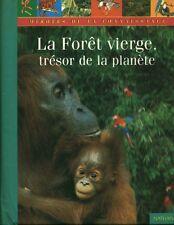Livre la forêt Vierge trésor de la planète book