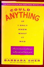 I Could Do Anything If I Only Knew What It Was Barbara Sher PBk SIGNED FINE