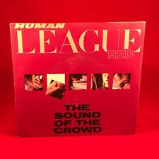 """HUMAN LEAGUE The Sound Of The Crowd 1981 UK  7"""" vinyl single EXCELLENT CONDITION"""