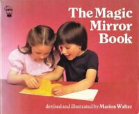 The Magic Mirror Book (Hippo activity) by Walter, Marion 0590703897 The Fast