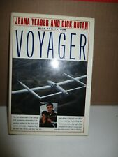 Voyager by Richard Rutan, Phil Patton and Jeana Yeager (1987, Hardcover)