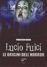 Lucio Fulci. Le origini dell'horror - [Associazione Culturale Il Foglio]