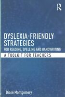 Dyslexia-Friendly Strategies for Reading, Spelling and Handwriting : A Toolki...