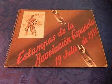 ESTAMPAS DE LA REVOLUCION ESPANOLA. SIM. JOSÉ LUIS REY VILA ESTAMPES 1936 LIVRE