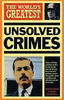 """""""VERY GOOD"""" World's Greatest Unsolved Crimes, Boar, Roger, Blundell, Nigel, Book"""