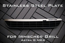 Stainless Steel Plate for Irmscher Grill Astra G MK4 - 'Bertone'