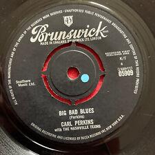 Carl Perkins Brunswick 45 05909 Big Bad Blues/ Lonely Heart EX
