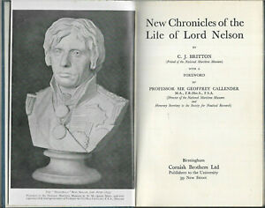New Chronicles of the Life of Lord Nelson by C J Britton c1940s vgc