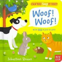 Woof! Woof!, Hardcover by Braun, Sebastien; Braun, Sebastien (ILT), Brand New...