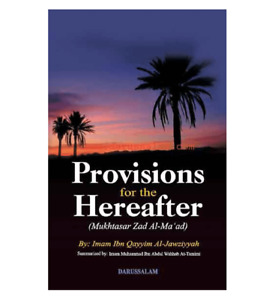 Provisions for the Hereafter by Imam ibn al Qayyim al Jawziyyah