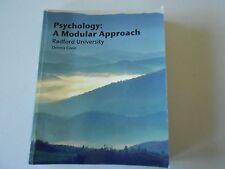 Psychology:  A Modular Approach, Radford University, Dennis Coon, 2008 paperback