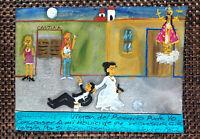 "Retablo ""Thanks for Saving Drunk Groom"" Orig Folk Art Mexican Ex-Voto Painting"