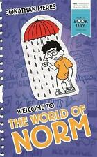 The Welcome to the World of Norm World Book Day by Jonathan Meres Children book