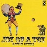 Ayers Kevin - Joy Of A Toy - CD Album