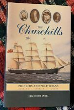 The Churchills - Pioneers and Politicians By Elizabeth Snell - NEW