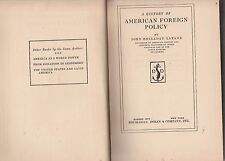 A HISTORY OF AMERICAN FOREIGN POLICY-John Holladay