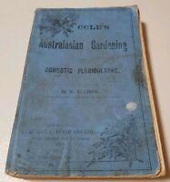 RARE Cole's Australasian Gardening and Domestic Floriculture W Elliott 1897 VTG