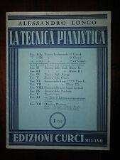 ALESSANDRO LONGO, LA TECNICA PIANISTICA, I (A), EDIZIONI CURCI MILANO, 1951