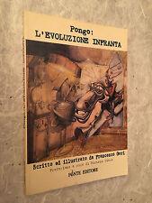 PONGO: L'EVOLUZIONE INFRANTA F. GORI M. BIAVA FONTE 1996 SATIRA UMORISMO