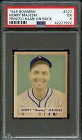 1949 Bowman BB Card #127 Henry Majeski PRINTED NAME BACK ROOKIE CARD PSA EX 5 !!