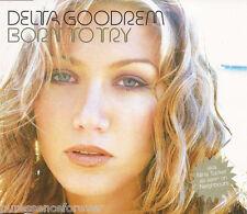 DELTA GOODREM - Born To Try (UK 4 Tk Enh CD Single Pt 1)