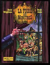 FOIRE AUX MONSTRES  ( LA )   Ed. Albin Michel     WRIGHTSON / JONES      EO