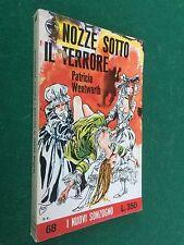 WENTWORTH - NOZZE SOTTO IL TERRORE , Nuovi Sonzogno/68 (1968) Libro ill. CREPAX