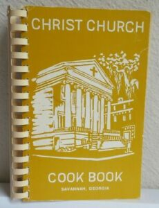 """CHRIST CHURCH COOKBOOK""   Savannah, Georgia Cookbook Cookbooks"
