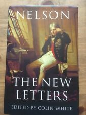 Nelson: The New Letters Edited By Colin White