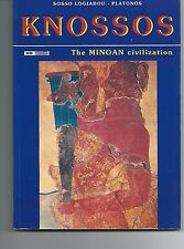 Knossos The Minoan Civilization Sosso Logiadou Platonos Excellent Condition
