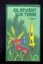 A. MARTEL Gil revient sur Terre, Hatier Jeunesse Poche Anticipation n°10 1971