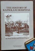 HISTORY OF KAPIOLANI HOSPITAL~Scarce with Photos and Statistics