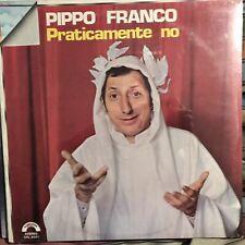 PIPPO FRANCO • Praticamente No • Vinile LP • ⭐️SIGILLATO