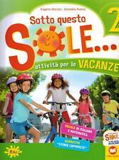 Sotto questo sole... Attività per le vacanze-Fascicolo de... - Marano Eugenia...